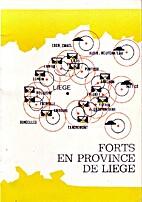 Le rôle des Forts en Province de Liège,…