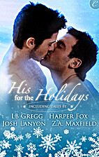 His for the Holidays [4-in-1] by Josh Lanyon