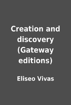 Creation and discovery (Gateway editions) by…