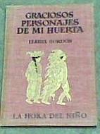 Graciosos Personajes De Mi Huerta (La Hora…