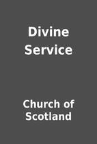 Divine Service by Church of Scotland