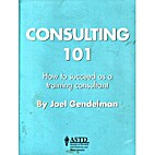 Consulting 101: How to Succeed as a Training…