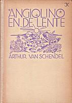 Angiolino en de lente by Arthur van Schendel