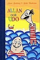 Allan och Udo by Minna Lindeberg