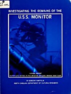 Investigating the Remains of the U.S.S.…