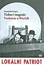 Tiskoví magnáti Voskovec a Werich:…