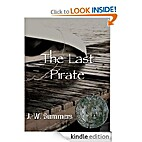 The Last Pirate by J. W. Summers