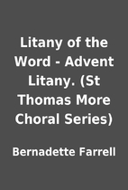 Litany of the Word - Advent Litany. (St…