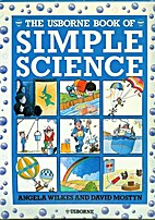 The Usborne Book of Simple Science by Angela…