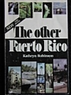 The Other Puerto Rico by Kathryn Robinson