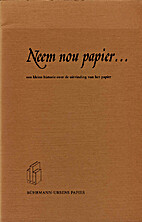 Neem nou papier by Chris Schriks