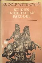 Studies in the Italian Baroque by Rudolf…