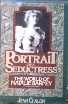 Portrait of a seductress : the world of…