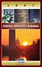 2007 Federal Employees Almanac