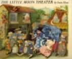 The Little Moon Theater by Irene Haas