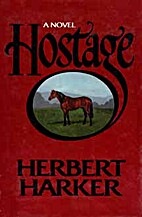 Hostage by Herbert Harker