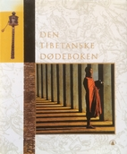 Den tibetanske dødeboken by Per…