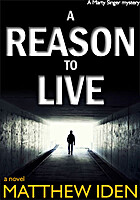 A Reason to Live (A Marty Singer Mystery) by…