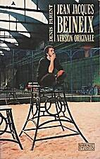 Jean-Jacques Beineix : version originale by…