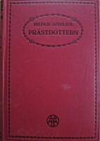 Prästdottern by Hildur Dixelius