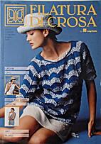 Filatura Di Crosa N.36 Anno 13 by Luigi…
