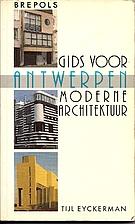 GIDS VOOR ANTWERPEN MODERNE ARCHITECTUUR by…