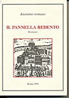 Il Pannella redento: [romanzo!] by Franco De…