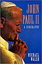 John Paul II: A Biography by Michael J.…