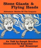 Stone Giants and Flying Heads: Adventure…