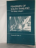 Fishermen of South Thailand: the Malay…