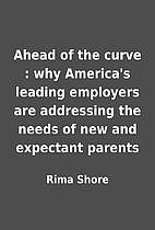 Ahead of the curve : why America's…