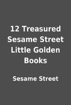 12 Treasured Sesame Street Little Golden…