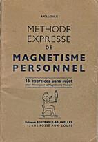 Méthode expresse de magnétisme personnel…