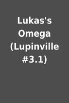 Lukas's Omega (Lupinville #3.1)