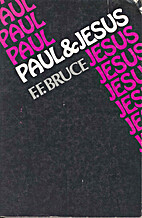 Paul and Jesus by F. F. Bruce