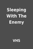 Sleeping With The Enemy by VHS