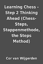 Learning Chess - Step 2 Thinking Ahead…