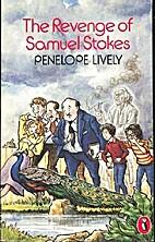 The Revenge of Samuel Stokes by Penelope…