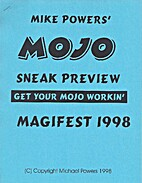 Mojo Sneak Preview: Get Your Mojo Workin' by…