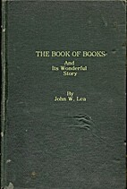 THE BOOK OF BOOKS and Its Wonderful Story by…