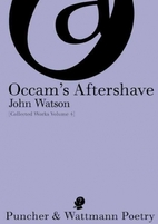 Occam's Aftershave : Collected Works Volume…