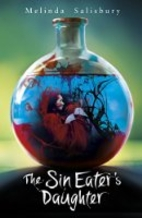 The Sin Eater's Daughter by Melinda…