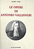 Le opere di Antonio Vallisneri: medico e…