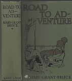 Road to adventure by Mary Grant Bruce