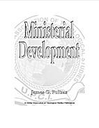Ministerial Development by James G. Poitras