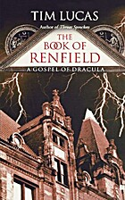 The Book of Renfield: A Gospel of Dracula by…