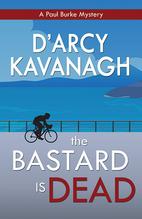 The Bastard Is Dead by Kavanagh, D'Arcy
