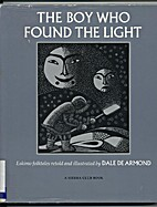 The Boy Who Found the Light by Dale DeArmond
