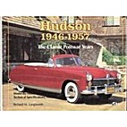 Hudson 1946-1957: The Classic Postwar Years…