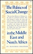 The politics of social change in the Middle…